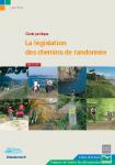 La législation des chemins de randonnée. Guide juridique