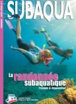 Subaqua, HS n° 7 - mars 2012 - La randonnée subaquatique : pratique et organisation