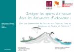 Intégrer les sports de nature dans les documents d'urbanisme : vers une pérennisation de l'accès aux espaces, sites et itinéraires en Drôme et Ardèche