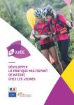 Développer la pratique multisport de nature chez les jeunes