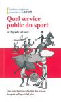 Quel service public du sport en Pays de la Loire ?