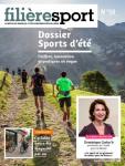 Filière sport, n° 50 - septembre - octobre 2017 - Sports d'été : chiffres, innovation et pratiques en vogue
