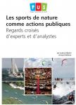 Les sports de nature comme actions publiques. Regards croisés d'experts et d'analystes
