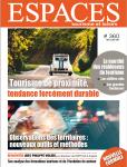 Espaces, Tourisme & Loisirs, n° 360 - mai, juin 2021 - Tourisme de proximité, tendance forcément durable