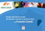 Enquête régionale sur l'emploi des éducateurs déclarés en sports de nature en Franche-Comté