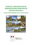 Guide de l'organisateur de manifestations sportives en espaces naturels. Enjeux environnementaux en Haute-Savoie