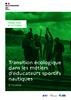 Enquête 2021 - Transition écologique dans les métiers d'éducateurs sportifs nautiques - application/pdf