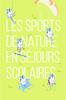 Les sports de nature en séjours scolaires - application/pdf